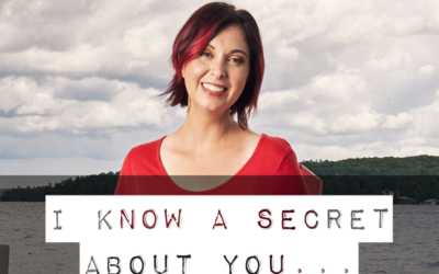 I know a secret about you…
